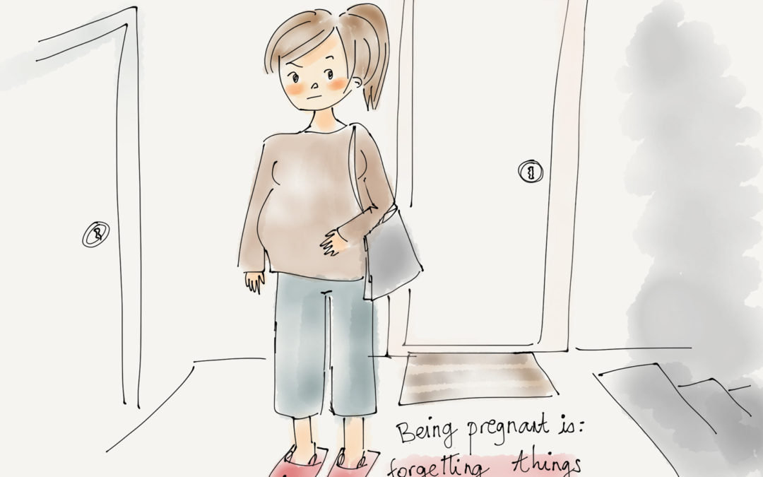 Being pregnant is…forgetting things